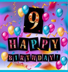 9th birthday celebration greeting card design vector