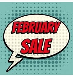 February sale comic book bubble text retro style vector