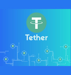 Tether cryptocurrency digital payment background vector