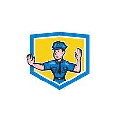 Traffic Policeman Stop Hand Signal Shield Cartoon vector image