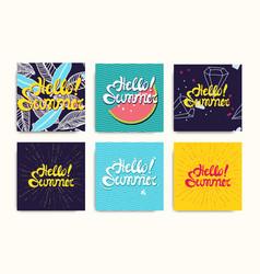hello summer inscription posters set vector image vector image