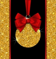Glitter Card with Christmas Ball with Golden vector image