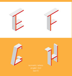 Set of isometry letters e f g h font part vector