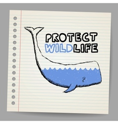 Doodle protect wildlife sign with whale vector