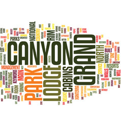 Grand canyon lodge text background word cloud vector
