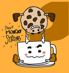 start monday strong coffee cup carry up chocolate vector image