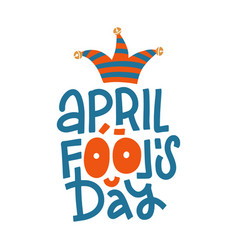 April fool s day color hand lettering greeting vector