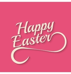 Playful Hand Lettering Series Happy Easter vector image vector image