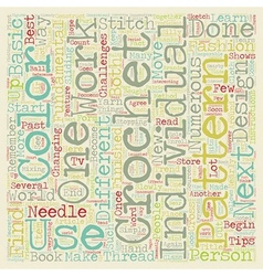 Crochet tips to remember text background wordcloud vector