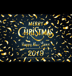 gold merry christmas happy new year 2019 greeting vector image