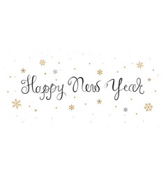 happy new year script text hand lettering with vector image