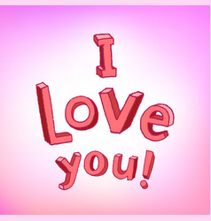 i love you with children letters vector image