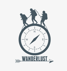 Wanderlust label with campass and walkers vector