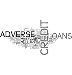 Adverse credit loans do not let your credit vector