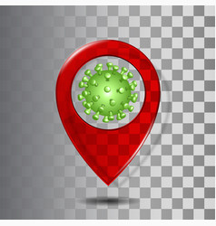 red transparent glass map point with coronavirus vector image