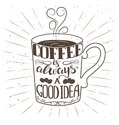 hand drawn cup coffee with text and decorative vector image