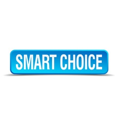 Smart choice blue 3d realistic square isolated vector