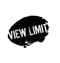 View limit rubber stamp vector