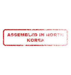 assembled in north korea rubber stamp vector image