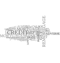 Adverse credit remortgage refinance easily text vector
