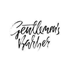 gentlmen barber hand written lettering typography vector image