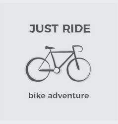 just ride bike adventure vector image