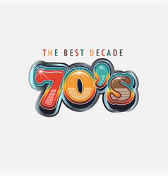 70s logo best decade retroc words and colors vector image
