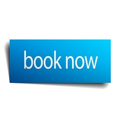 Book now blue square isolated paper sign on white vector