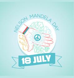 18 july nelson mandela day vector image