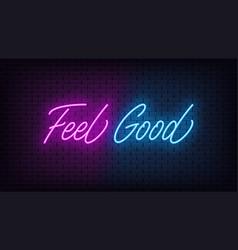 Neon feel good lettering neon text feel good vector