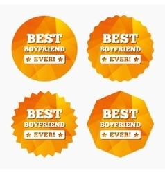 Best boyfriend ever sign icon Award symbol vector image vector image