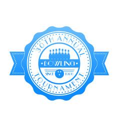 bowling tournament badge emblem vector image vector image