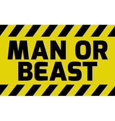 Man or beast sign vector