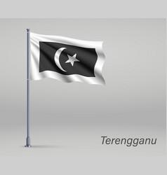 Waving flag terengganu - state malaysia vector