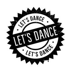 Let us dance stamp vector
