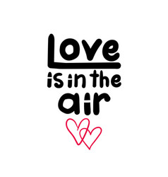 Love is in air sign vector