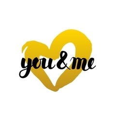 You and Me Handwritten Lettering vector image