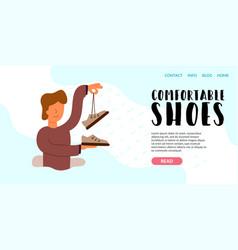 Comfortable shoes brand he enjoys good choice vector
