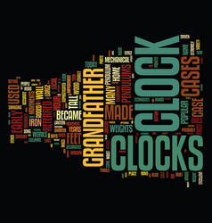 Grandfather clocks text background word cloud vector