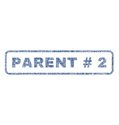 Parent hashtag 2 textile stamp vector