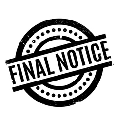 final notice rubber stamp vector image