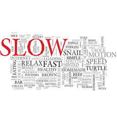 Slow word cloud concept vector