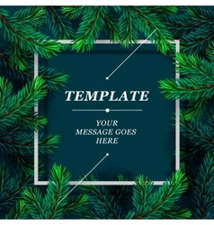 Christmas frame template with fir branch Christmas vector image