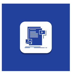 blue round button for data document file media vector image