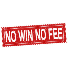 No win no fee grunge rubber stamp vector