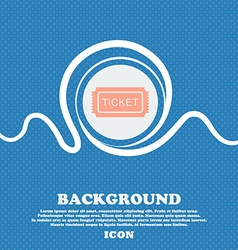 Ticket sign Blue and white abstract background vector image