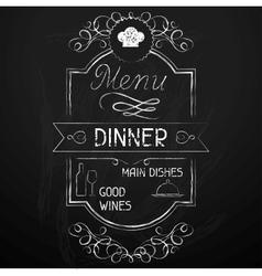 Dinner on the restaurant menu chalkboard vector