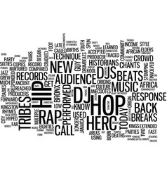 The orgins of rap and hip hop music text vector