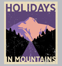 Holidays in mountains poster vector