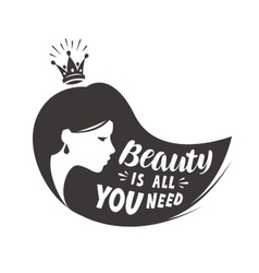 Princess or beautiful girl Lettering beauty is vector